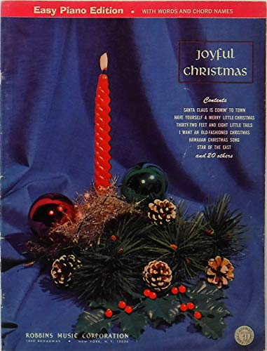 Joyful Christmas (Easy Piano Edition with words and chord names) (Have Yourself A Merry Little Christmas Easy Chords)
