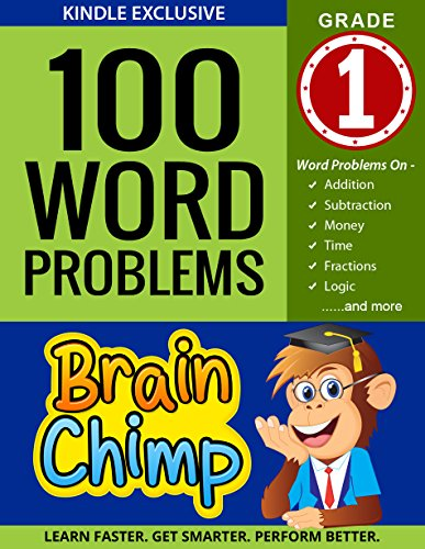 100 Maths Lessons - 100 Word Problems: 1st Grade Workbook For Ages 6 - 7