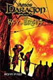 Amos Daragon Book Two: The Key of Braha by Bryan Perro (2009-09-01)