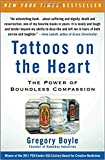 [By Gregory Boyle ] Tattoos on the Heart: The Power of Boundless Compassion (Paperback)【2018】by Gregory Boyle (Author) (Paperback)