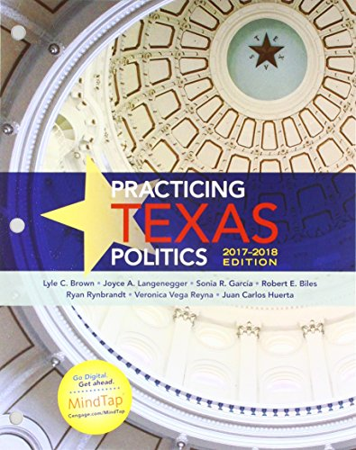Bundle: Practicing Texas Politics, 2017-2018 Edition, Loose-Leaf Version, 17th + MindTap Political Science, 1 term (6 months) Printed Access Card (Leaf Ryan)