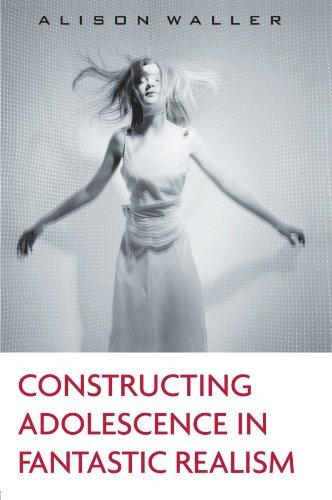 Constructing Adolescence in Fantastic Realism