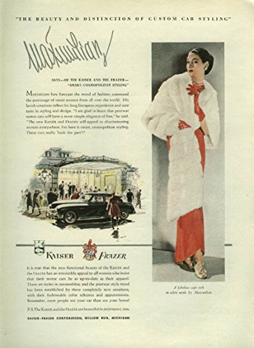 Maximilian furs for Kaiser-Frazer cars ad 1947 NY for sale  Delivered anywhere in USA