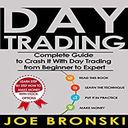 Day Trading: The Bible
