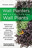img - for WALL PLANTERS AND WALL PLANTS book / textbook / text book