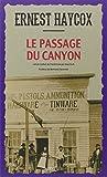 """Afficher """"Le passage du canyon"""""""