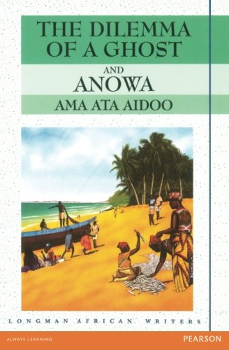 Dilemma of a Ghost and Anowa (2nd Edition)