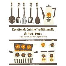 Recettes de Cuisine de Riz et Pâtes (Les recettes d'Auguste Escoffier t. 24) (French Edition)