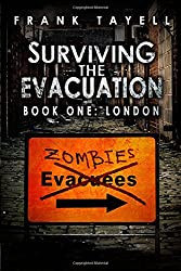 Surviving The Evacuation Book 1: London