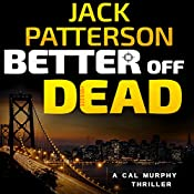 Better Off Dead | Jack Patterson