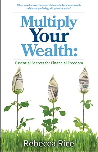 Multiply Your Wealth: Essential Secrets for Financial Freedom pdf