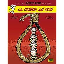 Lucky Luke - Les Aventures de 02 - Corde au  cou La