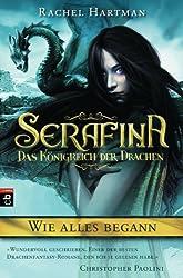 Serafina - Das Königreich der Drachen - Wie alles begann ... (German Edition)
