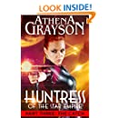 The Catch (Huntress of the Star Empire Part Three): Part Three: Huntress of the Star Empire