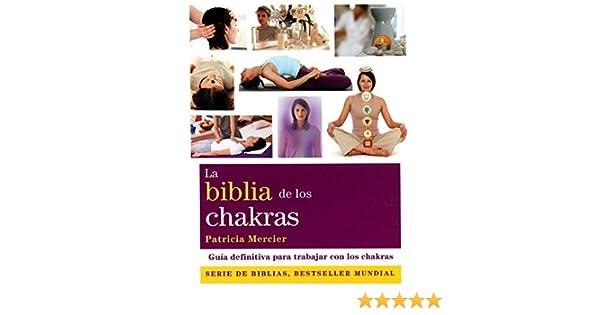 Biblia De Los Chakras by Patricia Mercier(2011-06-28 ...