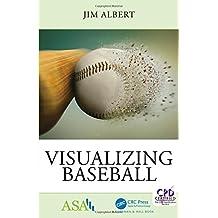 Visualizing Baseball ASA CRC Series On Statistical Reasoning In Science And Society