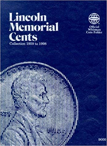 ([0307090000] [9780307090003] Lincoln Memorial Cents: Collection 1959 to 1998 (Official Whitman Coin Folder) - Hardcover )
