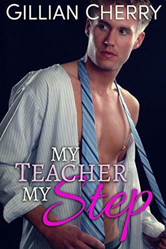 - My Teacher My Step: A Stepbrother Romance (My Sexy Step Book 1)