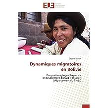 DYNAMIQUES MIGRATOIRES EN BOLIVIE