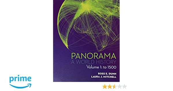 Amazon panorama a world history volume 1 to 1500 amazon panorama a world history volume 1 to 1500 9780077482329 ross e dunn laura j mitchell vice chair and director of graduate studies books fandeluxe Gallery