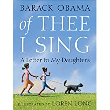 Of Thee I Sing: A Letter to My Daughters Audiobook by Barack Obama Narrated by Andre Braugher
