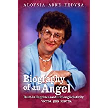 Aloysia Anne Fedyna: Biography of an Angel