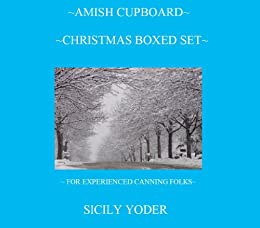 Amish Cupboard Christmas Boxed Set by [Yoder, Sicily]