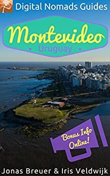 Montevideo: Digital Nomads Guides (South America Book 2) by [Veldwijk, Iris, Breuer, Jonas]
