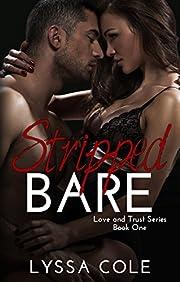 Stripped Bare (Love & Trust Series Book 1)