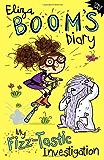 Eliza Boom's Diary: My Fizz-tastic Investigation