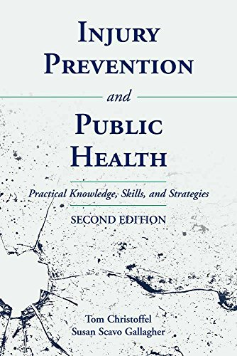 Injury Prevention and Public Health: Practical Knowledge, Skills, and Strategies