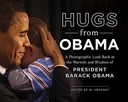 A photographic celebration of Obama's warmth and compassion America needs a hug from Obama now more than ever, and this beautiful collection of photographs and quotations showcases President Obama's wit, grace, wisdom, and warmth. As you...