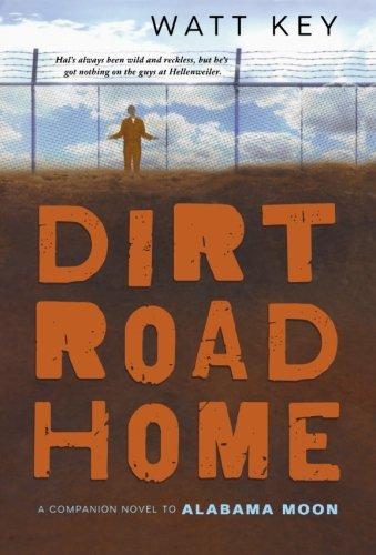 Read Online Dirt Road Home: A Novel (Alabama Moon) ebook