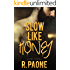 Slow Like Honey (Only If Series Book 3)