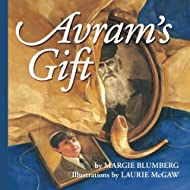 Avram's Gift: Full-Color Illustrated Chapter Book