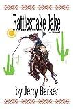 Rattlesnake Jake, Jerry Barker, 0595188516