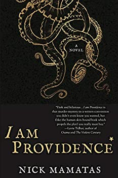 I am Providence: A Novel Kindle Edition by Nick Mamatas  (Author)