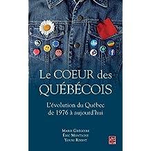 Le coeur des Québécois : L'évolution du Québec de 1976 à aujourd