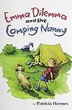 Emma Dilemma and the Camping Nanny (Emma Dilemma series)