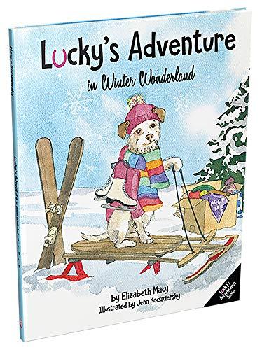 Lucky's Adventure in Winter Wonderland (Lucky's Adventures Book 2) by [Macy, Elizabeth]