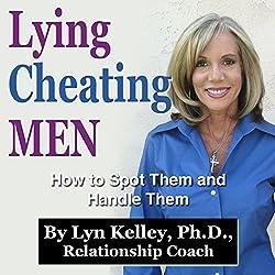 Lying, Cheating Men