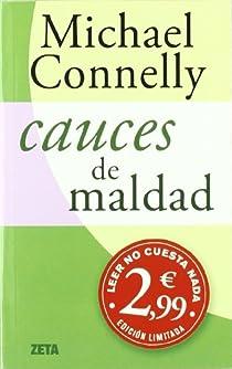 CAUCES DE MALDAD par Connelly
