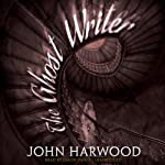 The Ghost Writer | John Harwood