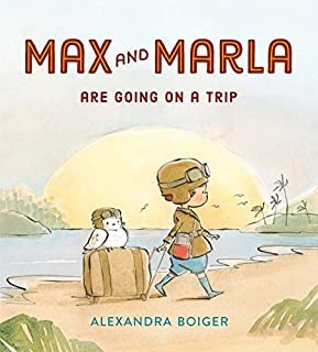 Book Cover: Max and Marla Are Going on a Trip