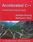 Accelerated C++: Practical Programming by Example