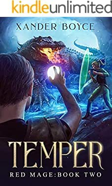 Temper: An Apocalyptic LitRPG Series (Red Mage Book 2)