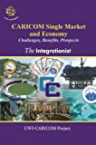 Caricom Single Market and Economy, Kenneth O. Hall and Myrtle Chuck-A-Sang, 9766373256