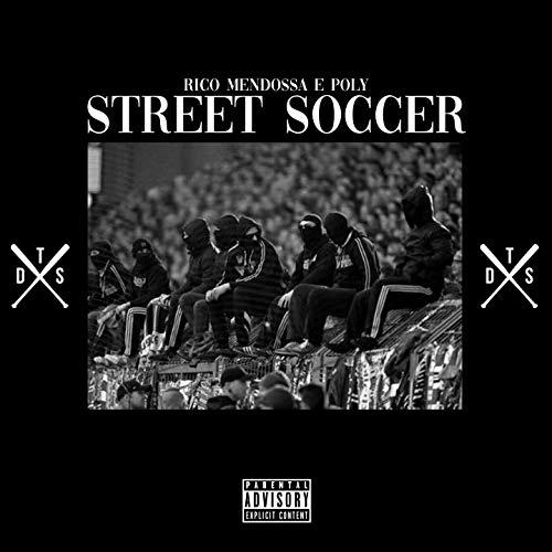 Street Soccer [Explicit] ()