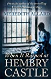 When It Rained at Hembry Castle (The Hembry Castle Chronicles) (Volume 1)