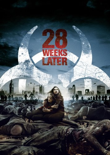 28 Weeks Later -